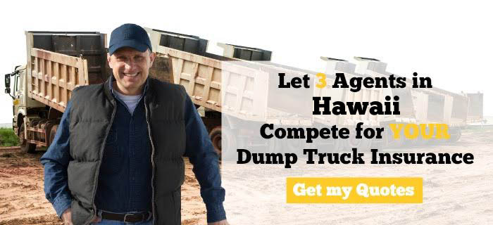 Hawaii Dump Truck Insurance Quotes