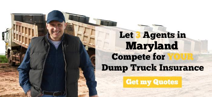 Maryland Dump Truck Insurance Quotes
