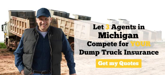 Michigan Dump Truck Insurance Quotes