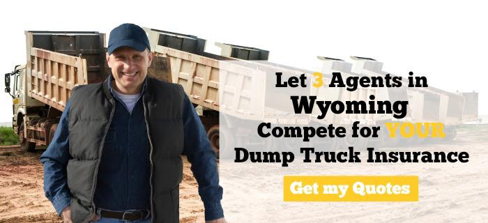 Wyoming Dump Truck Insurance Quotes